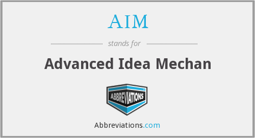 AIM - Advanced Idea Mechan