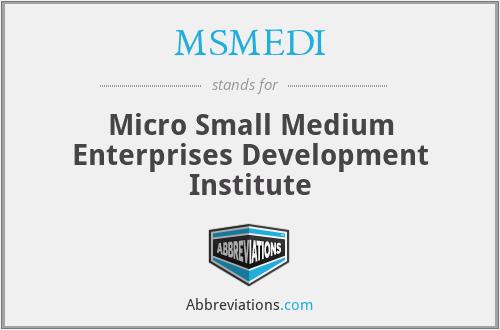 MSMEDI - Micro Small Medium Enterprises Development Institute