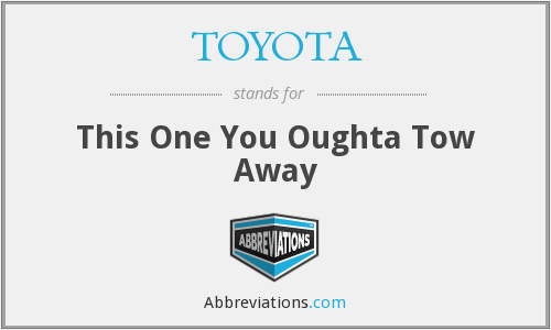 TOYOTA - This One You Oughta Tow Away