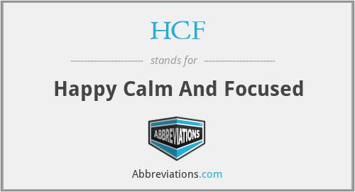 HCF - Happy Calm And Focused
