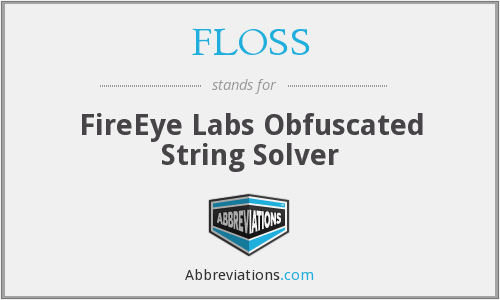 FLOSS - FireEye Labs Obfuscated String Solver