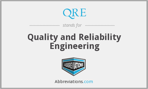 QRE - Quality and Reliability Engineering
