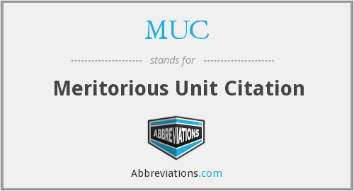MUC - Meritorious Unit Citation
