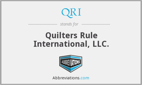 QRI - Quilters Rule International, LLC.