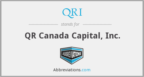 QRI - QR Canada Capital, Inc.