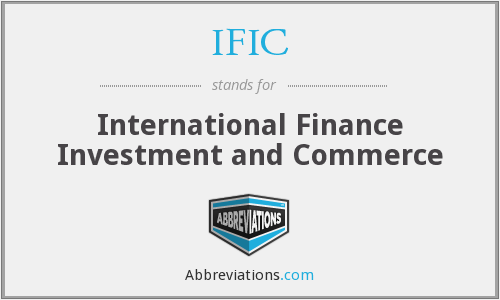 IFIC - International Finance Investment and Commerce