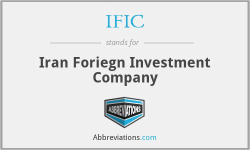 IFIC - Iran Foriegn Investment Company