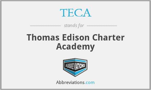 TECA - Thomas Edison Charter Academy
