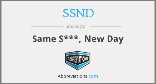 SSND - Same S***, New Day