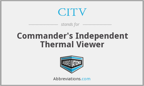 CITV - Commander's Independent Thermal Viewer