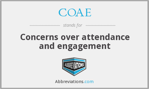 COAE - Concerns over attendance and engagement