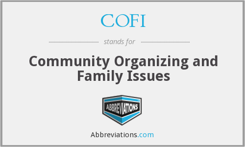 COFI - Community Organizing and Family Issues