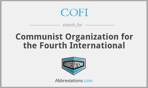 COFI - Communist Organization for the Fourth International