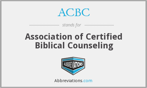 ACBC - Association of Certified Biblical Counseling