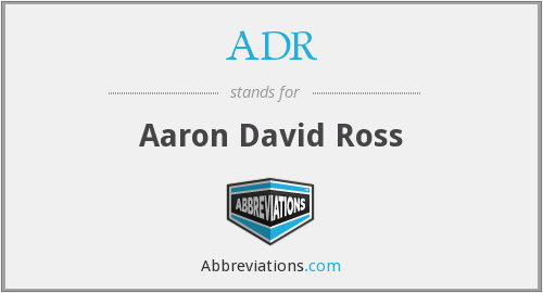 ADR - Aaron David Ross