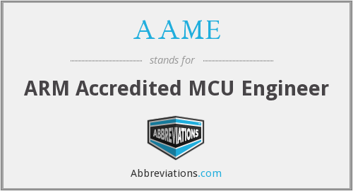 AAME - ARM Accredited MCU Engineer