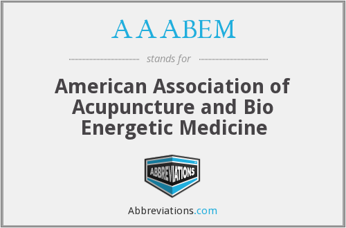 AAABEM - American Association of Acupuncture and Bio Energetic Medicine