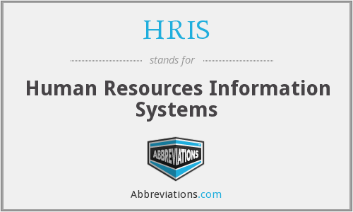 HRIS - Human Resources Information Systems