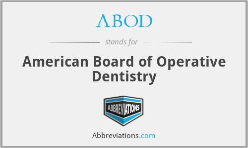 ABOD - American Board of Operative Dentistry