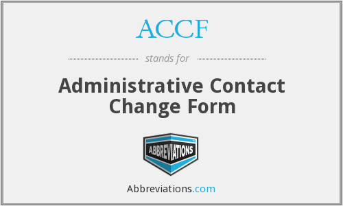 ACCF - Administrative Contact Change Form