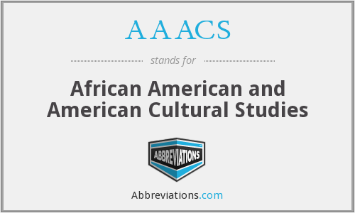 AAACS - African American and American Cultural Studies