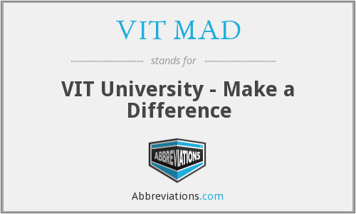 VIT MAD - VIT University - Make a Difference