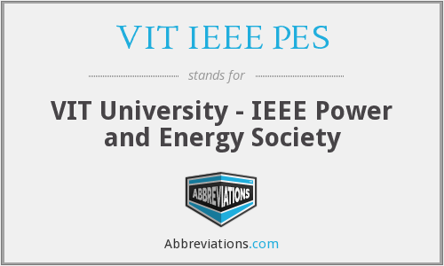 VIT IEEE PES - VIT University - IEEE Power and Energy Society
