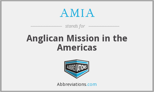 AMIA - Anglican Mission in the Americas