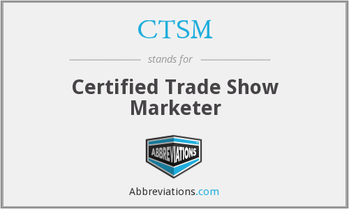 What does CTSM stand for?