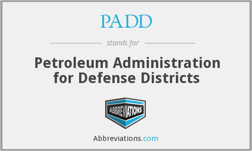 PADD - Petroleum Administration for Defense Districts