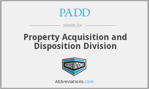 PADD - Property Acquisition and Disposition Division