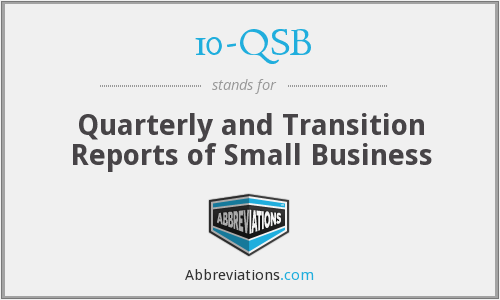 What does 10-QSB stand for?