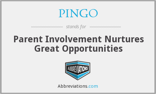 PINGO - Parent Involvement Nurtures Great Opportunities