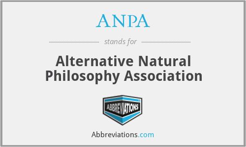 ANPA - Alternative Natural Philosophy Association