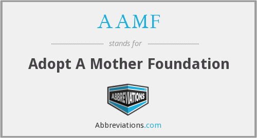 What does AAMF stand for?