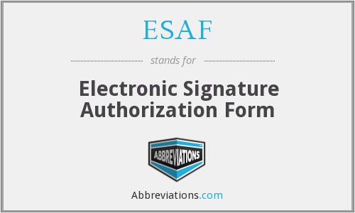 is the abbreviation for Electronic Signature Authorization Form?