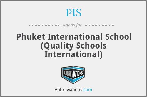 PIS - Phuket International School (Quality Schools International)