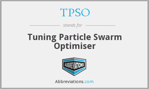 TPSO - Tuning Particle Swarm Optimiser
