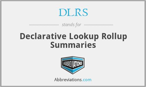 DLRS - Declarative Lookup Rollup Summaries
