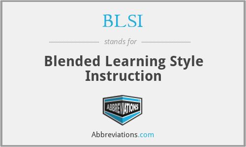BLSI - Blended Learning Style Instruction