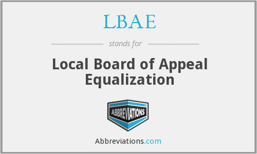 LBAE - Local Board of Appeal Equalization