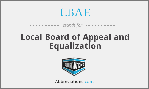 LBAE - Local Board of Appeal and Equalization