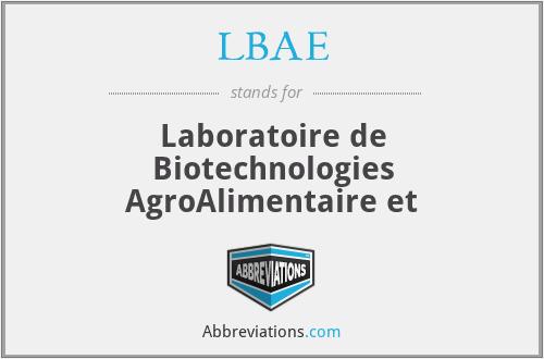 LBAE - Laboratoire de Biotechnologies AgroAlimentaire et