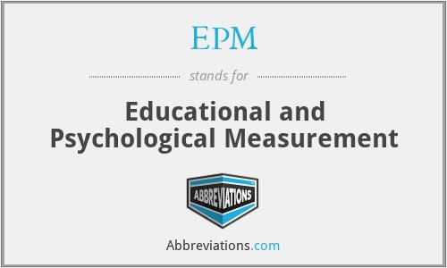 EPM - Educational and Psychological Measurement