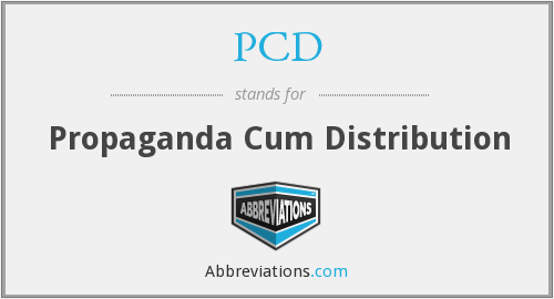 PCD - Propaganda Cum Distribution