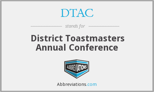 DTAC - District Toastmasters Annual Conference