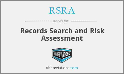 RSRA - Records Search and Risk Assessment