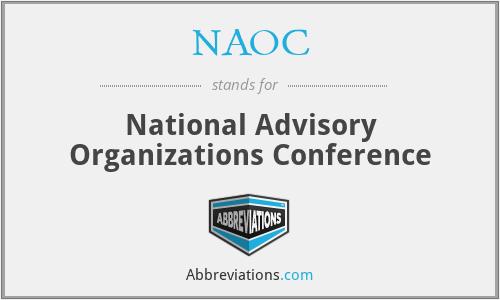 NAOC - National Advisory Organizations Conference
