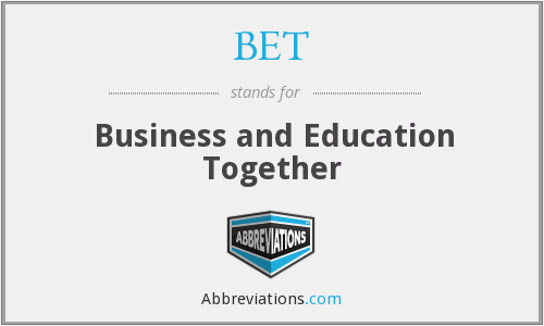 BET - Business and Education Together