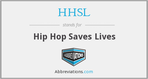 HHSL - Hip Hop Saves Lives